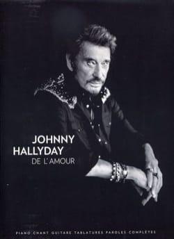 Johnny Hallyday - De L'Amour - Partition - di-arezzo.fr
