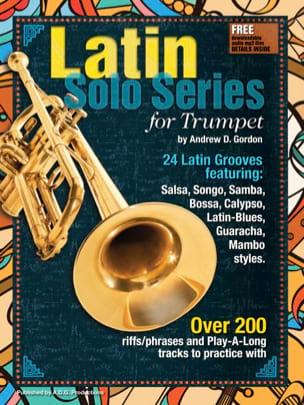 Latin Solo Series for Trumpet Andrew D. Gordon Partition laflutedepan