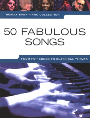 Really easy piano - 50 Fabulous songs Partition laflutedepan