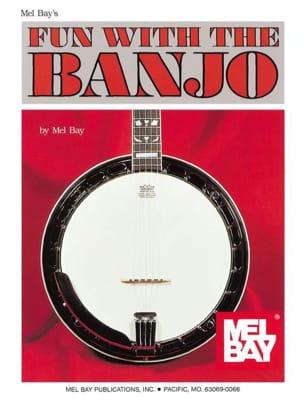 Fun With The Banjo Mel Bay Partition Musique du monde - laflutedepan