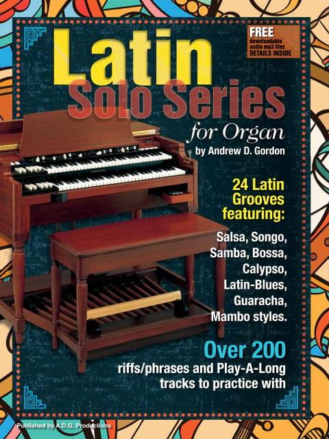 Latin Solo Series for Organ - Andrew D. Gordon - laflutedepan.com