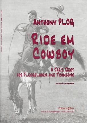 Ride em cowboy Anthony Plog Partition laflutedepan