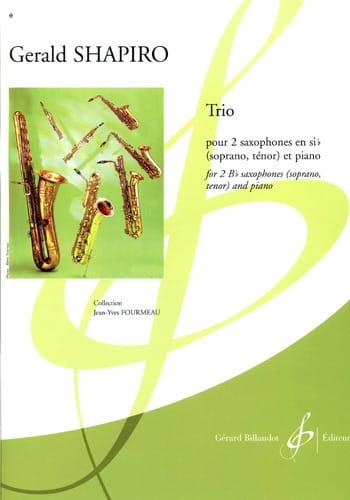 Trio - Gerald Shapiro - Partition - Saxophone - laflutedepan.com