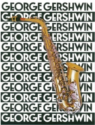 The Music Of George Gershwin For Saxophone GERSHWIN laflutedepan
