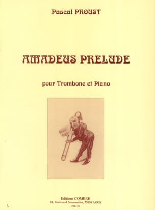 Amadeus prélude Pascal Proust Partition Trombone - laflutedepan