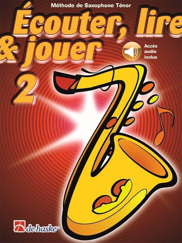 Ecouter Lire et Jouer - Méthode Volume 2 - Saxophone Ténor - laflutedepan.com