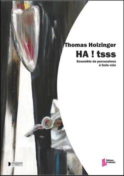 HA ! tsss Thomas Holzinger Partition laflutedepan