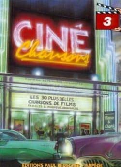 Ciné Chansons Volume 3 Partition Musique de film - laflutedepan