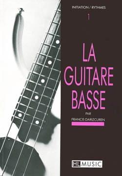 La Guitare Basse Volume 1 Francis Darizcuren Partition laflutedepan