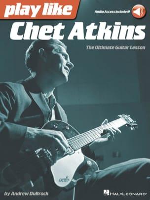 Play Like Chet Atkins - The Ultimate Guitar Lesson - laflutedepan.com