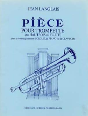 Pièces - Jean Langlais - Partition - Trompette - laflutedepan.com