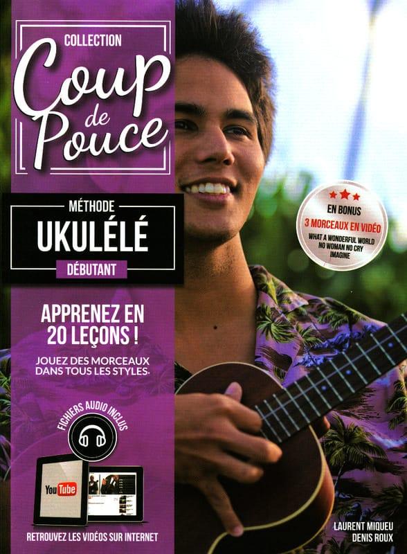 Méthode Ukulélé Débutant - COUP DE POUCE - laflutedepan.com