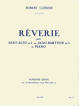 Rêverie - Robert Clérisse - Partition - Saxophone - laflutedepan.com