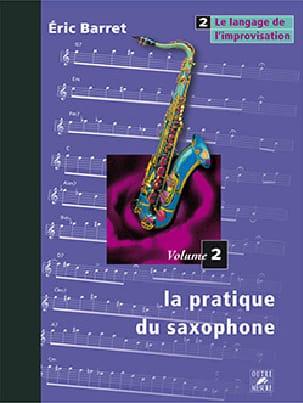 La Pratique du Saxophone Volume 2 - le Langage de L' Improvisation laflutedepan