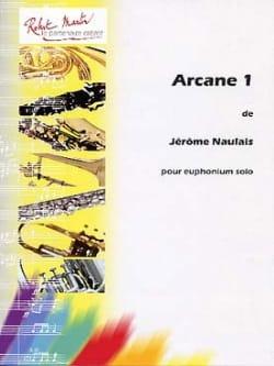 Arcane 1 Jérôme Naulais Partition Tuba - laflutedepan