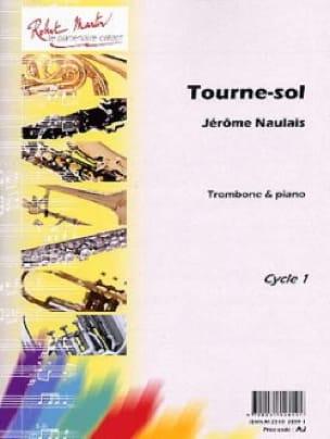 Tourne-Sol - Jérôme Naulais - Partition - Trombone - laflutedepan.com