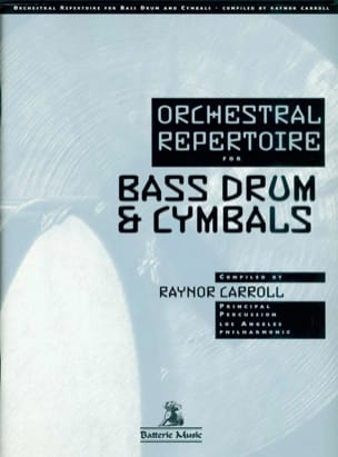 Orchestral Repertoire For The Bass Drum & Cymbals laflutedepan