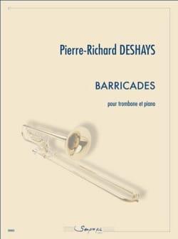 Barricades Pierre-Richard Deshays Partition Trombone - laflutedepan