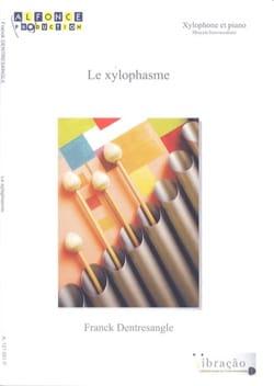 Le Xylophasme Franck Dentresangle Partition Xylophone - laflutedepan