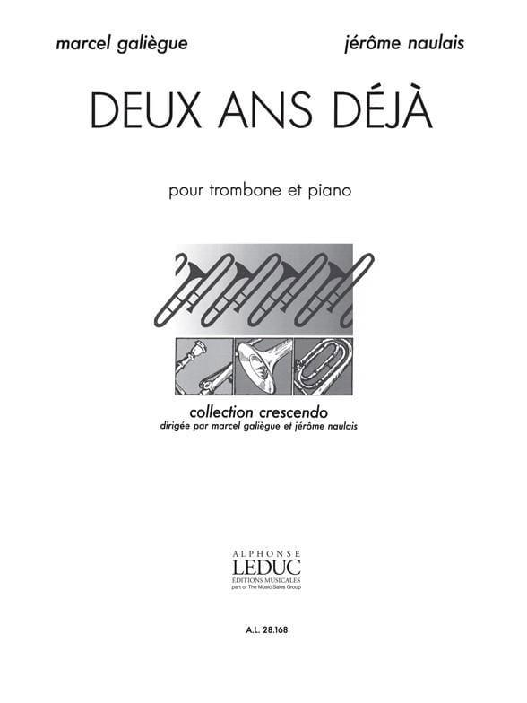 Deux Ans Déjà - Galiègue M. / Naulais J. - laflutedepan.com