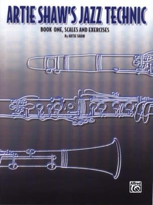 Artie Shaw's Jazz Technic Book One Artie Shaw Partition laflutedepan