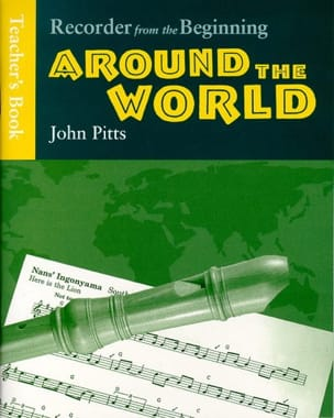 Recorder From The Beginning - Around The World John Pitts laflutedepan