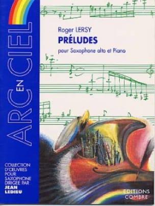 Préludes - Roger Lersy - Partition - Saxophone - laflutedepan.com