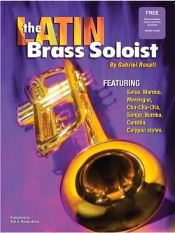 The Latin Brass Soloist Gabriel Rosati Partition laflutedepan