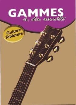 Gammes A la Carte Joe Bennett Partition Guitare - laflutedepan