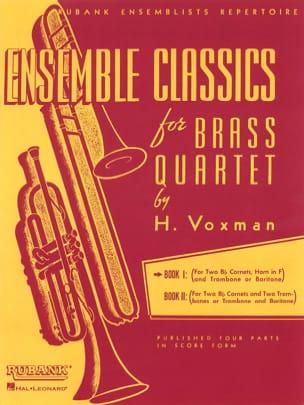 Ensemble classics for brass quartet book 1 - Score Voxman laflutedepan