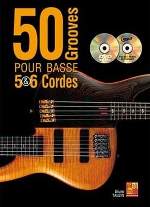 50 Grooves Pour Basse 5 & 6 Cordes Bruno Tauzin Partition laflutedepan
