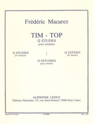 Tim-Top - 12 Etudes Frédéric Macarez Partition Timbales - laflutedepan