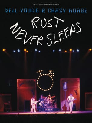Neil Young & Crazy Horse - Rust Never Sleeps Neil Young laflutedepan