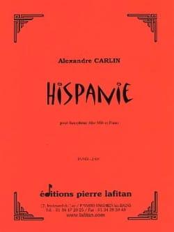 Hispanie Alexandre Carlin Partition Saxophone - laflutedepan