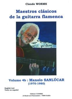 Volume 4b : Manolo Sanlucar ! Claude Worms Partition laflutedepan