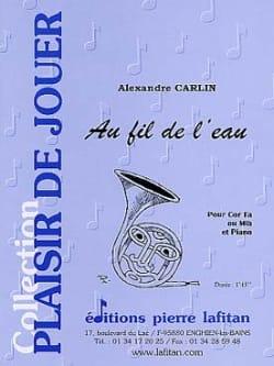 Au fil de l'eau Alexandre Carlin Partition Cor - laflutedepan