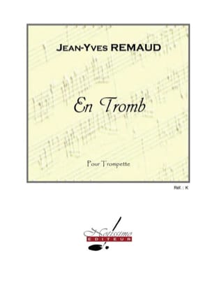 En Tromb - Jean-Yves Remaud - Partition - Trompette - laflutedepan.com