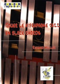 Jouer le vibraphone jazz en block chords Richard Muller laflutedepan