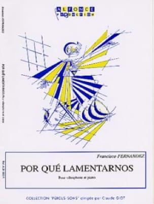 Por Qué Lamentarnos - Francisco Fernandez - laflutedepan.com