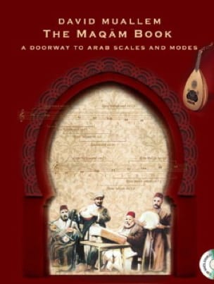 The Maquam Book - A Doorway to Arab Scales and Modes - laflutedepan.com