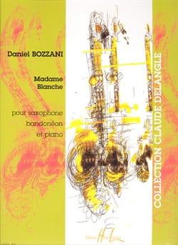 Madame Blanche - Daniel Bozzani - Partition - laflutedepan.com