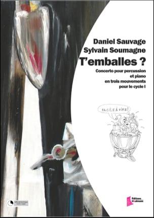 T' Emballes ? Sauvage Daniel / Soumagne Sylvain Partition laflutedepan
