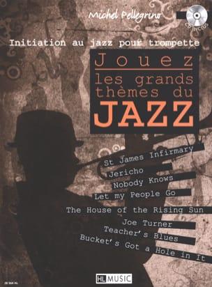 Jouez les grands thèmes du jazz Michel Pellegrino laflutedepan