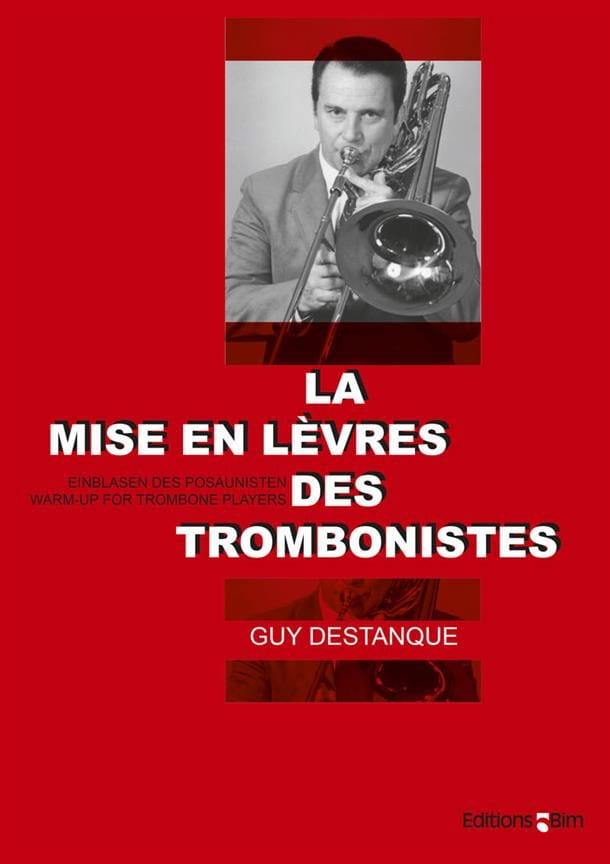 La Mise en Lèvres des Trombonistes - Guy Destanque - laflutedepan.com