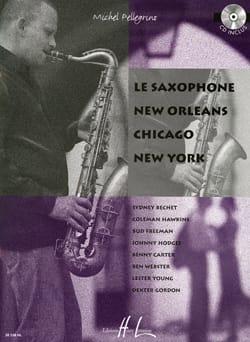Michel Pellegrino - El saxofón, Nueva Orleans, Chicago, Nueva York - Partition - di-arezzo.es