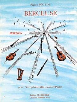 Berceuse Pierre Boutin Partition Saxophone - laflutedepan