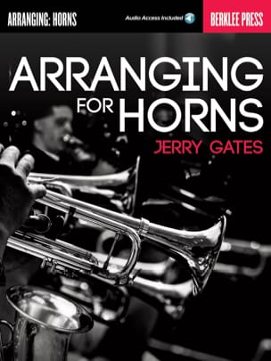 Arranging for Horns Jerry Gates Partition Harmonie - laflutedepan