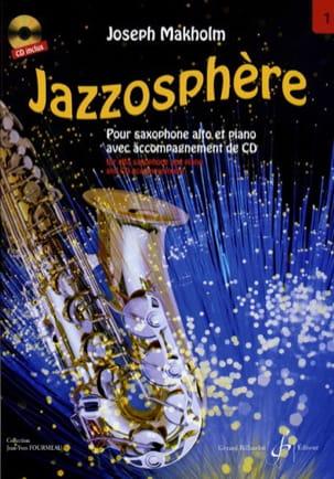 Jazzosphère Volume 1 Joseph Makholm Partition Saxophone - laflutedepan