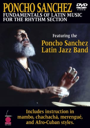 Poncho Sanchez - DVD - Fundamentals Of Latin Music For The Rhythm Section - Partition - di-arezzo.com