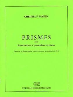 Prismes Christian Manen Partition Multi Percussions - laflutedepan
